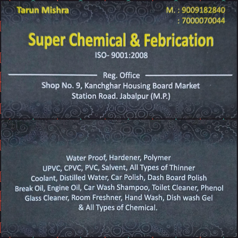 Super chemical & Fabrication Jabalpur mob- 90091 82840 , 7000070044